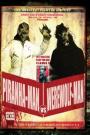 PIRANHA-MAN VS WEREWOLF-MAN : HOWL OF THE PIRANHA