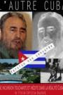 AUTRE CUBA, L'