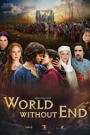A WORLD WITHOUT END (2)