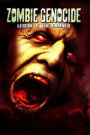 ZOMBIE GENOCIDE : LEGION OF THE DAMNED