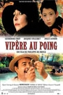 VIPERE AU POING, LES