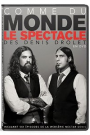 DENIS DROLET - COMME DU MONDE, LES