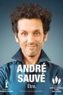 ANDRE SAUVE: ETRE