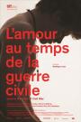 AMOUR AU TEMPS DE LA GUERRE CIVILE, L'