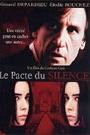 PACTE DU SILENCE (2003)