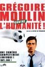 GREGOIRE MOULIN CONTRE...