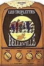 TRIPLETTES DE BELLEVILLE, LES