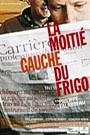 MOITIE GAUCHE DU FRIGO, LA