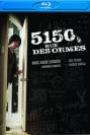 5150, RUE DES ORMES (BLU-RAY)