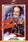 MAD BUTCHER, THE