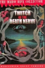 TWITCH OF THE DEATH NERVE