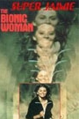 BIONIC WOMAN, THE