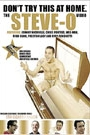STEVE-O - DON'T TRY THIS AT HOME VIDEO
