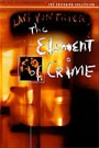 ELEMENT OF CRIME, THE