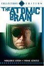 ATOMIC BRAIN, THE