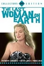 LAST WOMAN ON EARTH, THE
