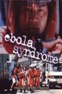 EBOLA SYNDROME, THE