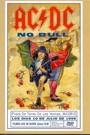 AC/DC - NO BULL: LIVE - PLAZA DE TOROS, MADRID