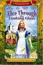 ALICE THROUGHT THE LOOKING GLASS