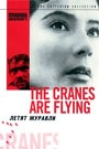 CRANES ARE FLYING, THE