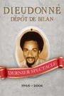 DIEUDONNE - DEPOT DE BILAN
