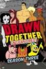 DRAWN TOGETHER - SEASON 3: DISC 1