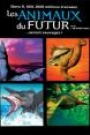 ANIMAUX DU FUTUR (DISQUE 2), LES