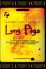 LONG PIGS