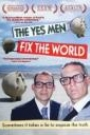 YES MEN FIX THE WORLD, THE