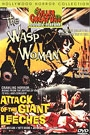ATTACK OF THE GIANT LEECHES / THE WASP WOMAN