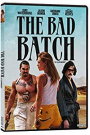 BAD BATCH, THE