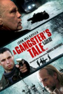 A GANGSTER'S TALE