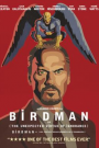 BIRDMAN (OR THE UNEXPECTED VIRTUE OF IGNORANCE)