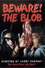 BEWARE OF THE BLOB / SON OF THE BLOB