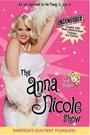 ANNA NICOLE SHOW - SEASON 1: DISC 1, THE