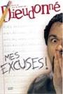DIEUDONNE - MES EXCUSES!