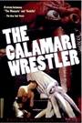 CALAMARI WRESTLER, THE