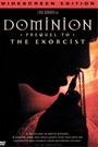 DOMINION: A PREQUEL TO EXORCIST