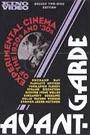 AVANT-GARDE - EXPERIMENTAL CINEMA OF THE 1920 AND 30