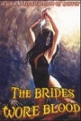 BRIDES WORE BLOOD, THE