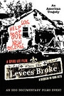 WHEN THE LEVEES BROKE - A REQUIEM IN FOUR ACTS (ACTS 3 & 4)