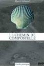 CHEMIN DE COMPOSTELLE, LE