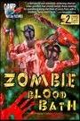 ZOMBIE BLOODBATH / ZOMBIE BLOODBATH 2: RAGE OF THE UNDEAD