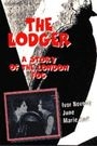 LODGER - A STORY OF THE LONDON FOG, THE