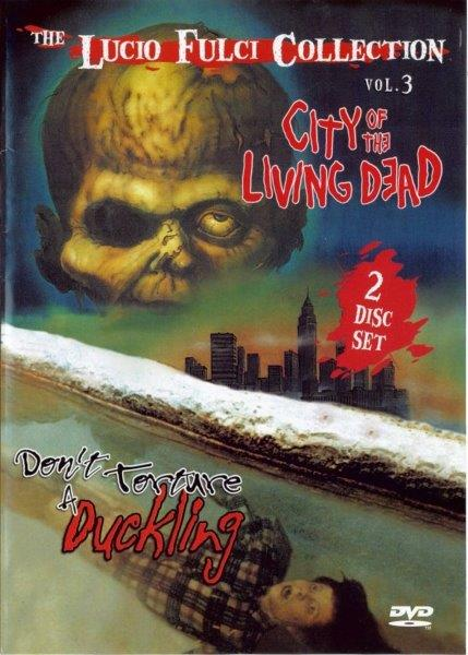 The Lucio Fulci Collection Volume 3 (City of the Living Dead/Don't Torture a Duckling)
