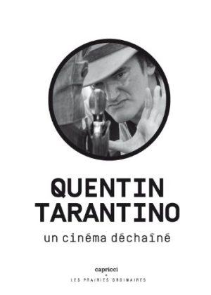 Livre Quentin Tarantino Un cinéma déchaîné