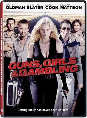 Guns, Girls & Gambling films Dvd à vendre